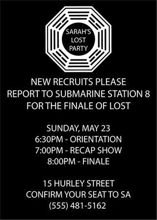 LOST season finale invitation. Looks good doesn't it? You can be honest.